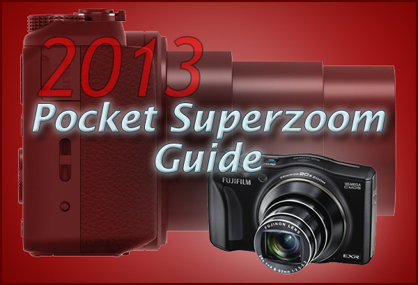 2013 Pocket Superzoom Camera Guide
