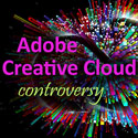 Adobe Creative Cloud Controversy