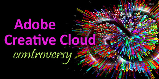 Adobe Photoshop Creative Cloud Controversy